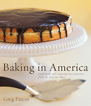 Baking In America, cookbook by Greg Patent