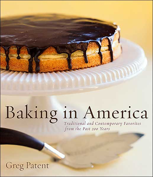 "Greg Patent's ""Baking in America"" Goes Out of Print"